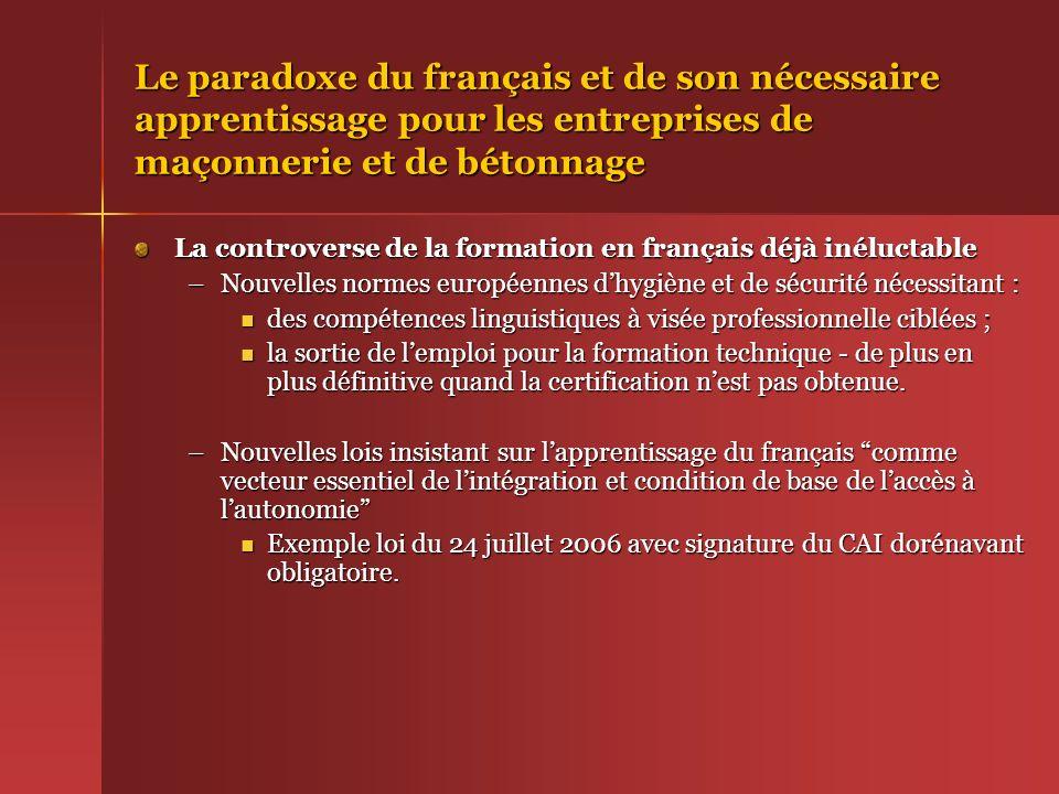 Le paradoxe du français et de son nécessaire apprentissage pour les entreprises de maçonnerie et de bétonnage La controverse de la formation en frança