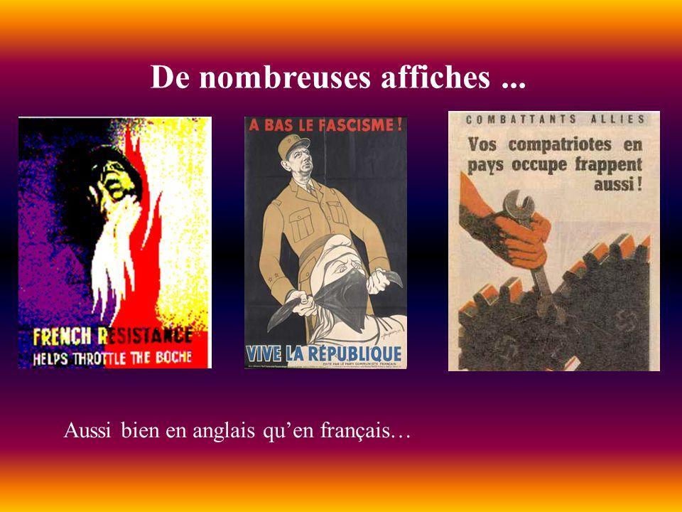 De nombreuses affiches... Aussi bien en anglais quen français…