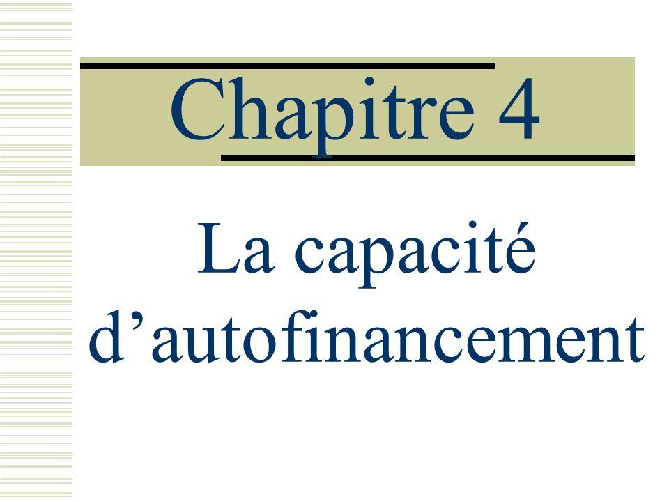 Chapitre 4 La capacité dautofinancement