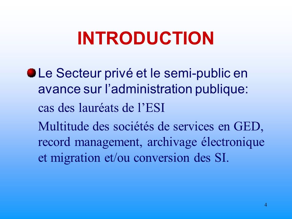 3 INTRODUCTION DEPHASAGE ENTRE LES SERVICES DINFORMATION ET DE DOCUMENTATION ET CEUX DES ARCHIVES.