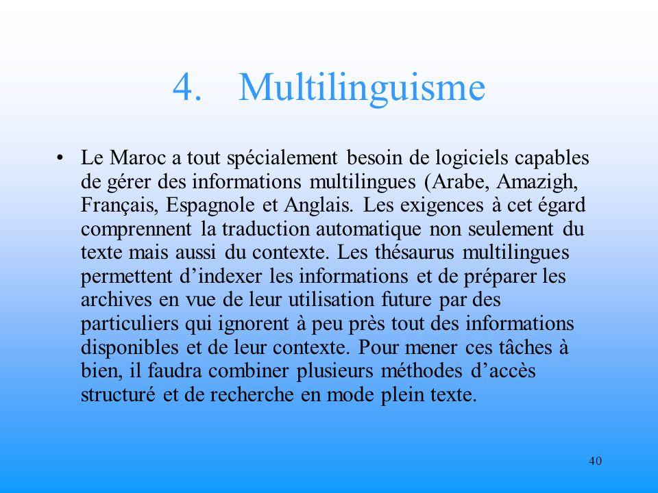 39 3.Modèles de référence pour lutilisation interne et externe des informations Il ny a aucun espoir que lon dispose dans chaque administration dun modèle daccès unique quel que soit le type de système utilisé.