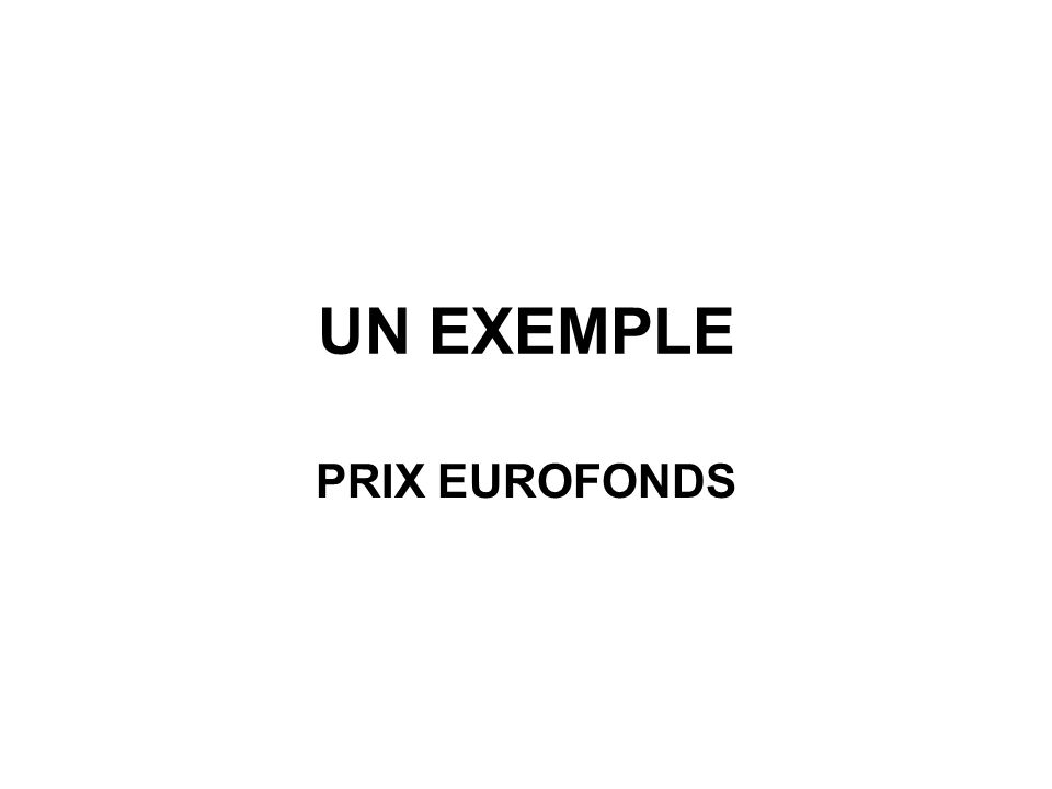 UN EXEMPLE PRIX EUROFONDS