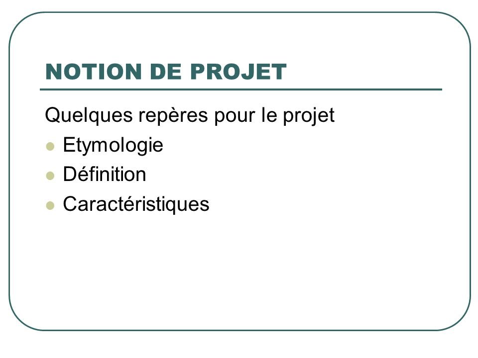 Notion de projet J-P BOUTINET