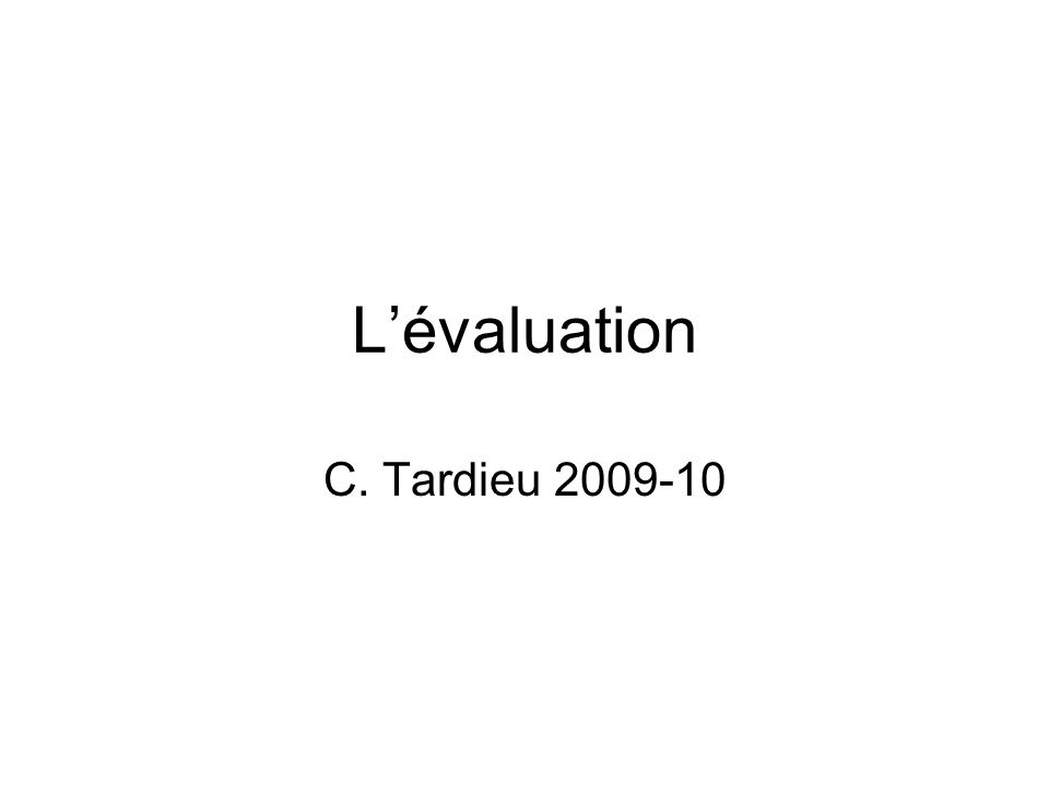 Lévaluation C. Tardieu 2009-10