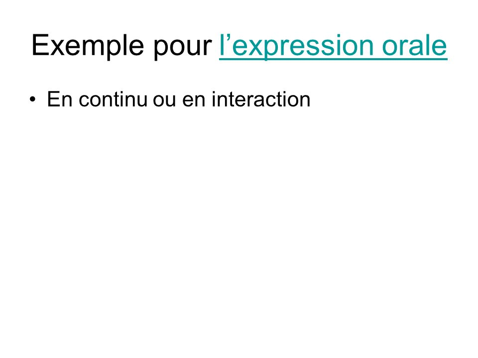 Exemple pour lexpression oralelexpression orale En continu ou en interaction