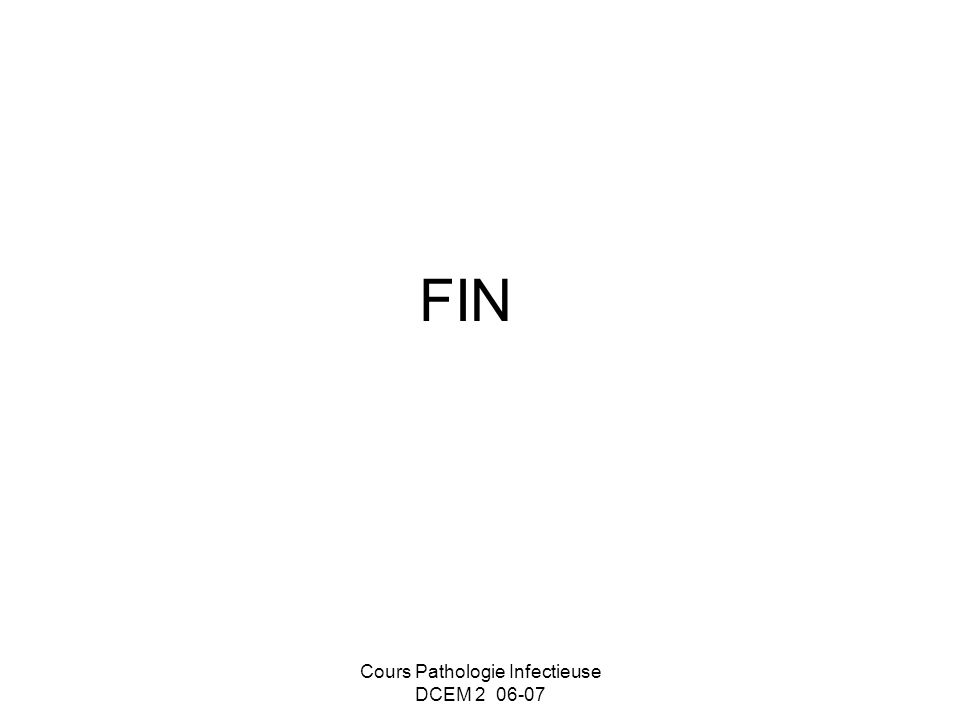 Cours Pathologie Infectieuse DCEM 2 06-07 FIN