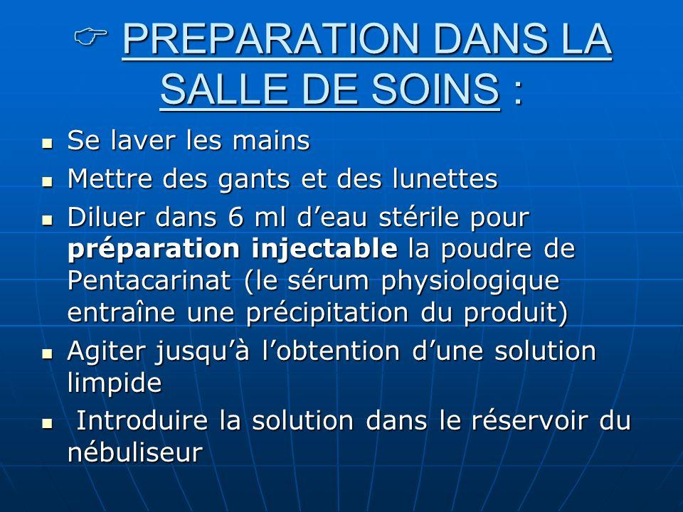 PREPARATION DANS LA SALLE DE SOINS : PREPARATION DANS LA SALLE DE SOINS : Se laver les mains Se laver les mains Mettre des gants et des lunettes Mettr