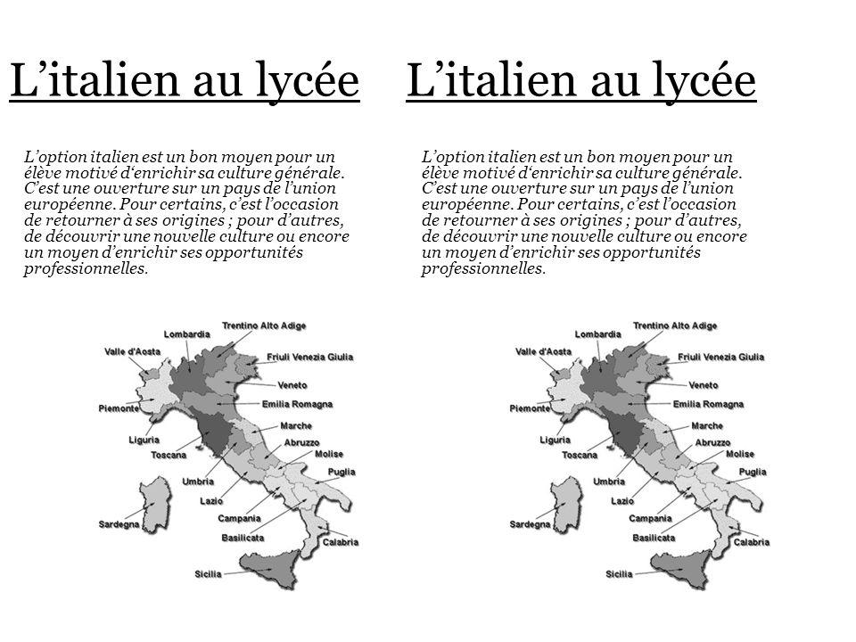 Programmes et horaires : En 2 nde 2h30 à 3h /semaine : apprendre à se présenter, parler de la vie quotidienne, introduction de lart italien (peinture, …) En 1 ère : 3h/semaine : enrichissement du vocabulaire, correspondance avec des italiens, leçons plus basées sur la littérature italienne.