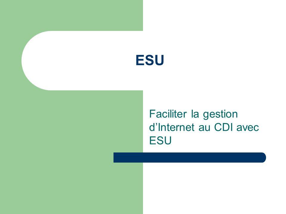 ESU Faciliter la gestion dInternet au CDI avec ESU