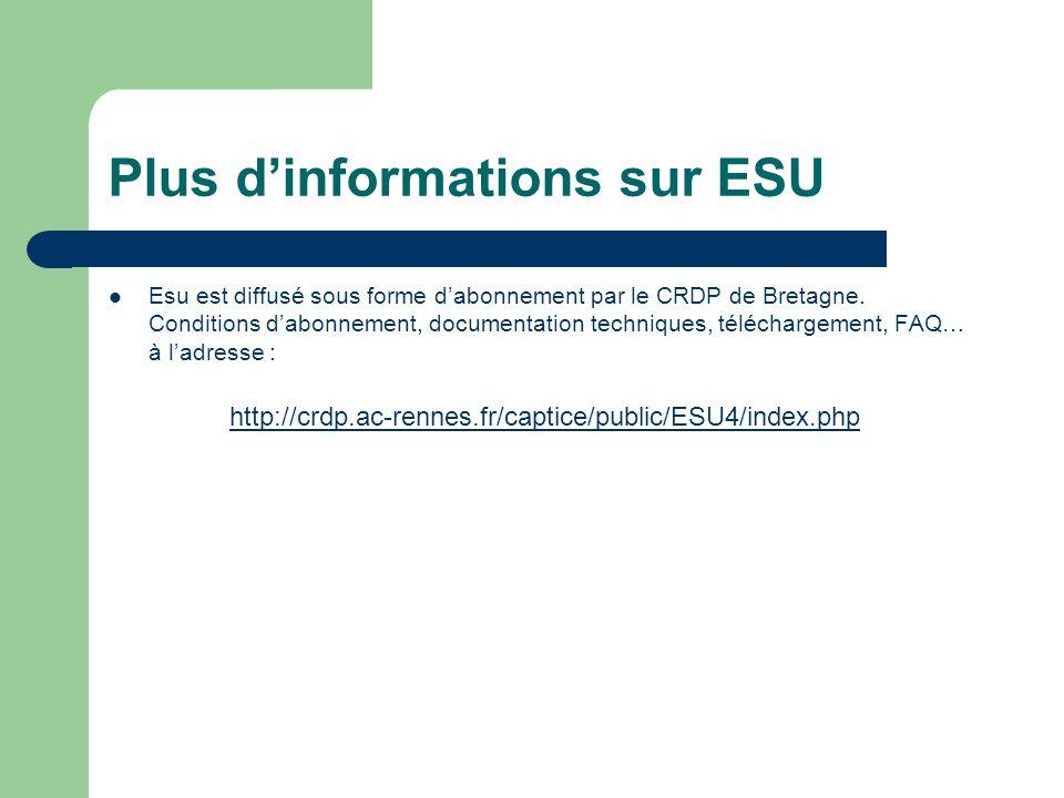 Plus dinformations sur ESU Esu est diffusé sous forme dabonnement par le CRDP de Bretagne.