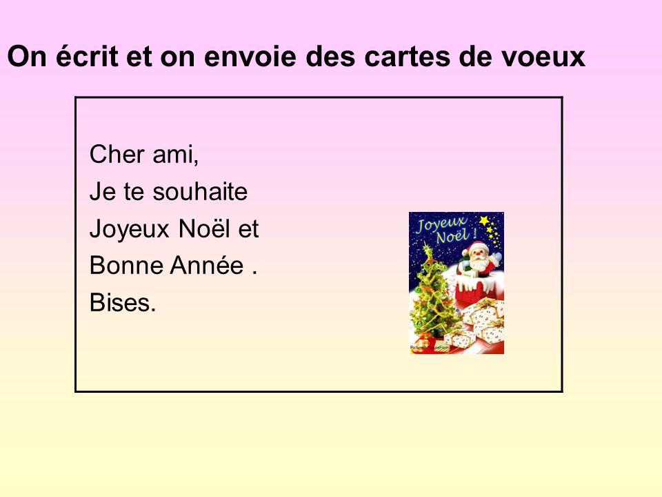 Le 24 décembre c´est la veille de Noël Le 25 décembre c´est le jour de Noël Le 31 décembre c´est La Saint Sylvestre Le 1er janvier c´est le Nouvel An