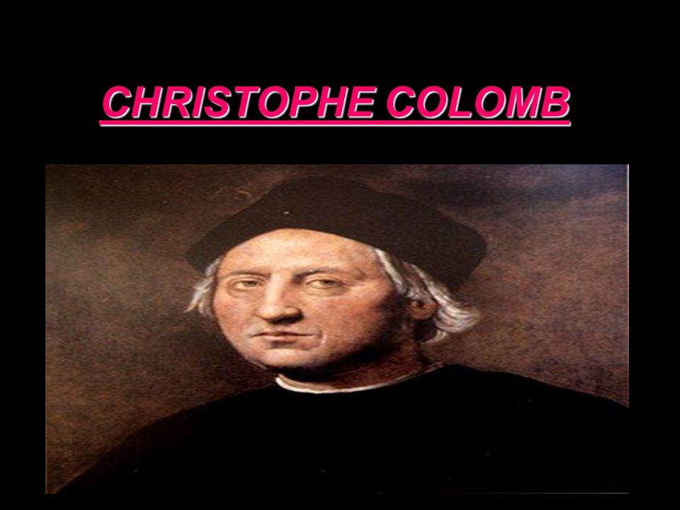 Qui est Christophe Colomb .