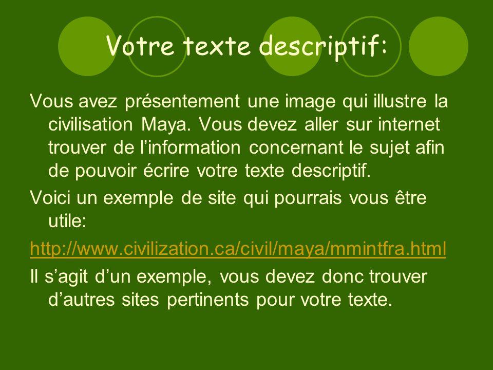 Votre texte descriptif: Vous avez présentement une image qui illustre la civilisation Maya.