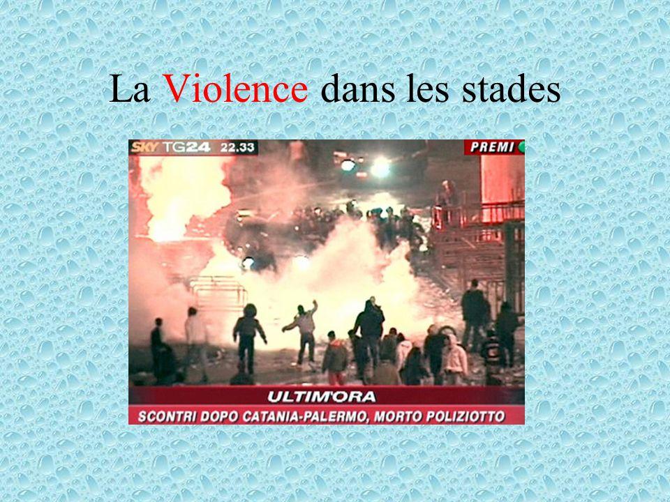 La Violence dans les stades