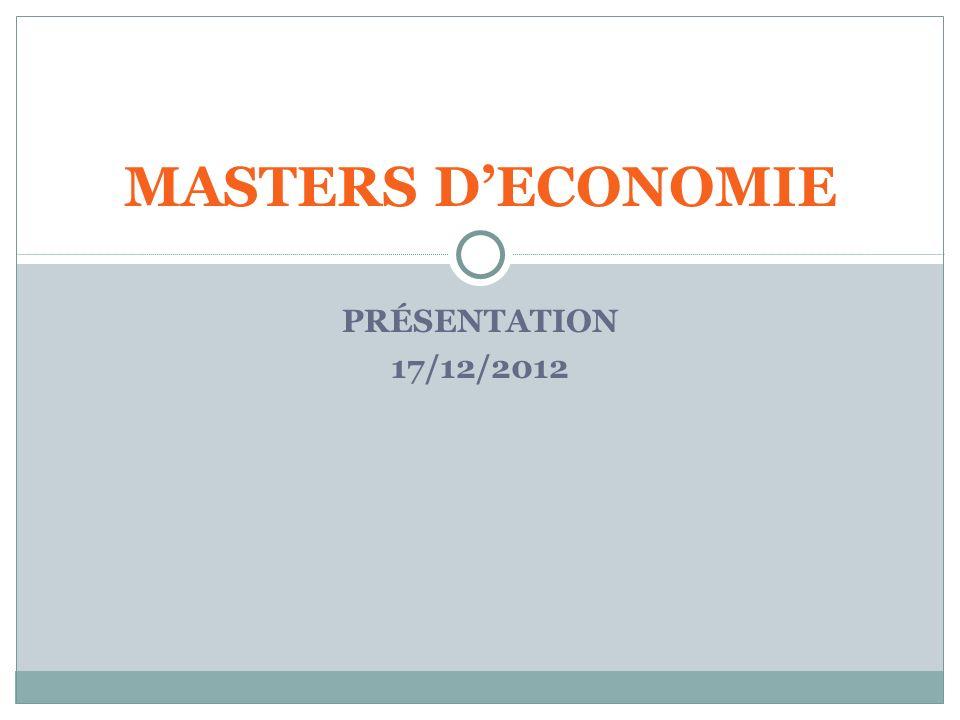 PRÉSENTATION 17/12/2012 MASTERS DECONOMIE