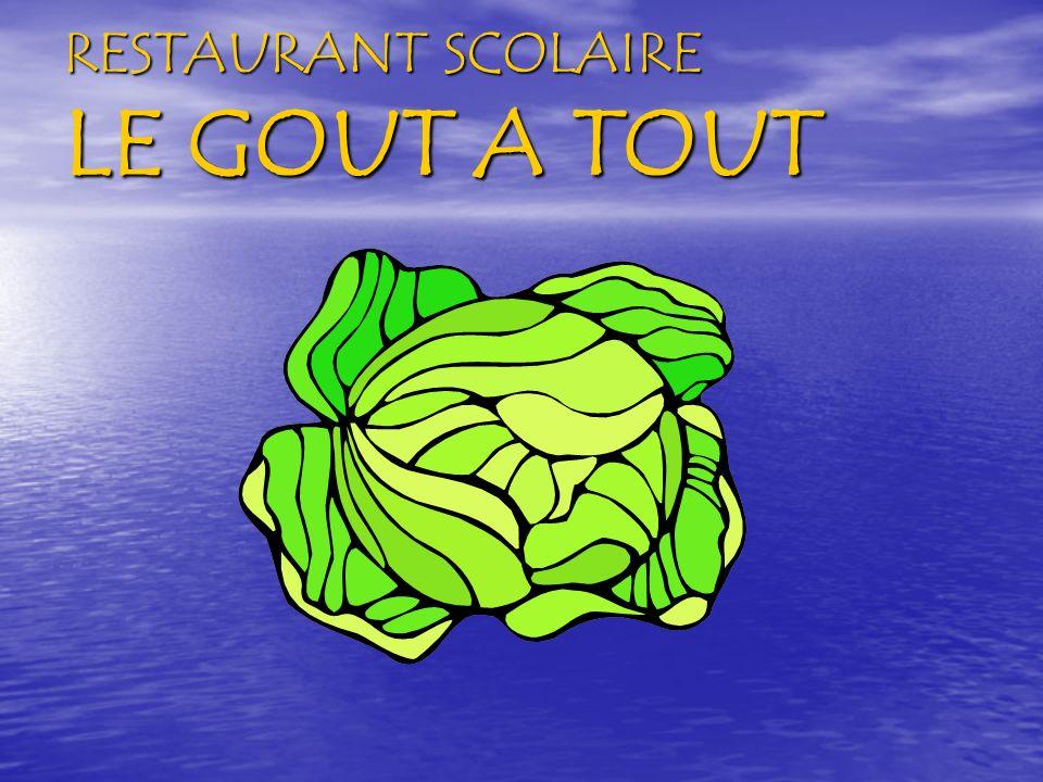 RESTAURANT SCOLAIRE LE GOUT A TOUT