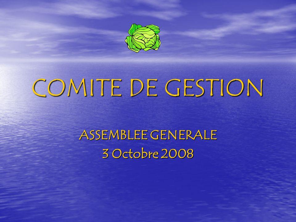 COMITE DE GESTION ASSEMBLEE GENERALE 3 Octobre 2008