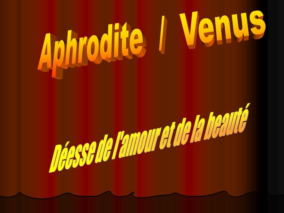 Aphrodite est la déesse de lamour et de la beauté.