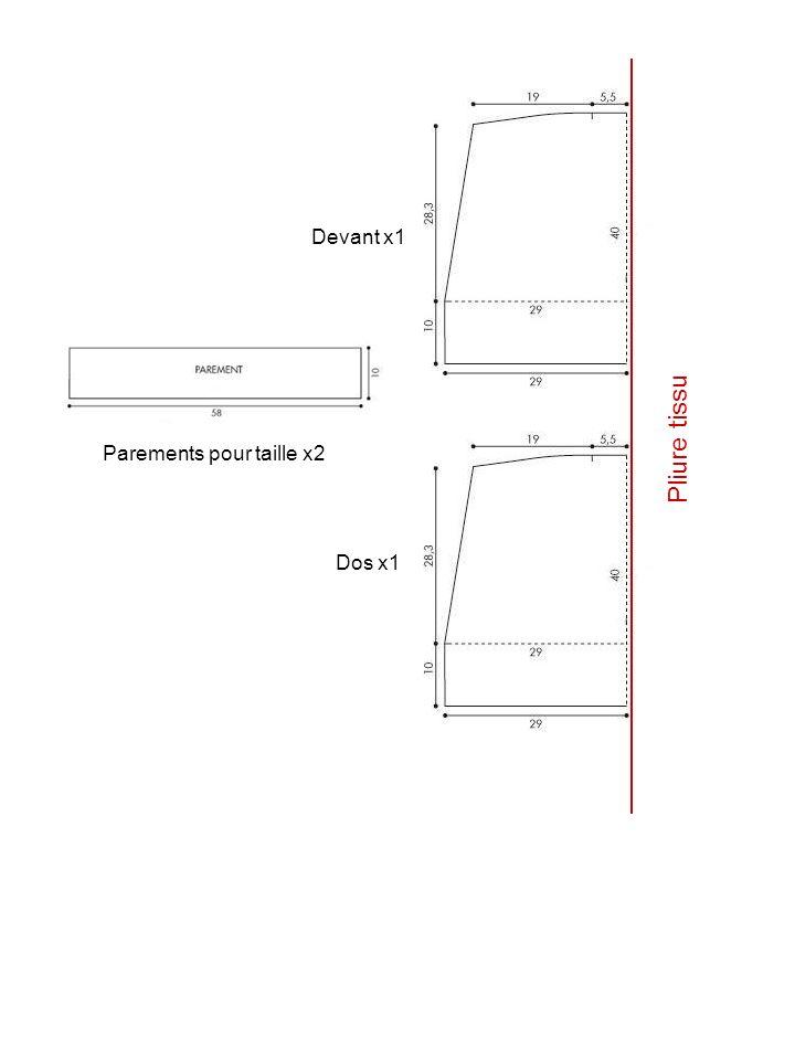 Devant x1 Dos x1 Parements pour taille x2 Pliure tissu