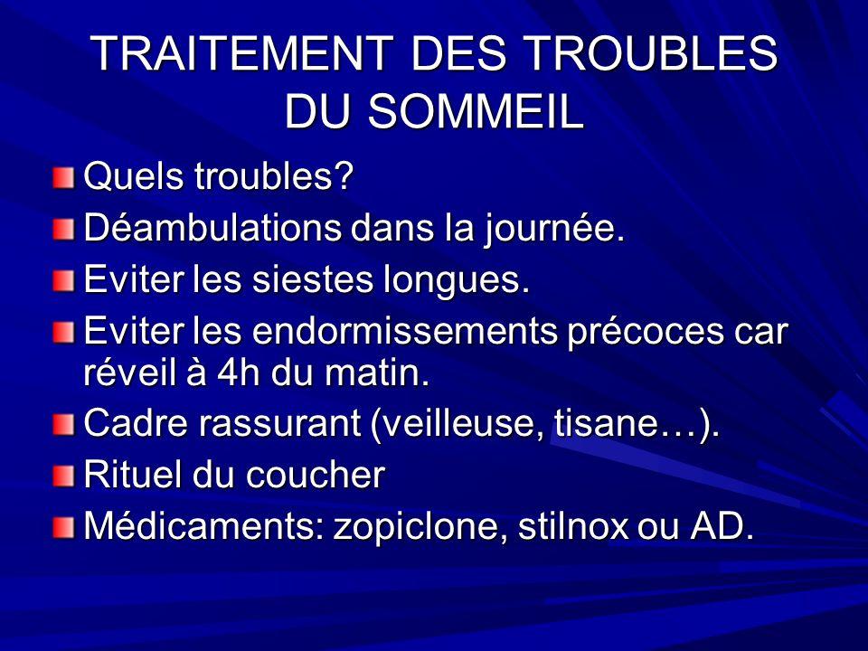 TRAITEMENT DES TROUBLES DU SOMMEIL Quels troubles.