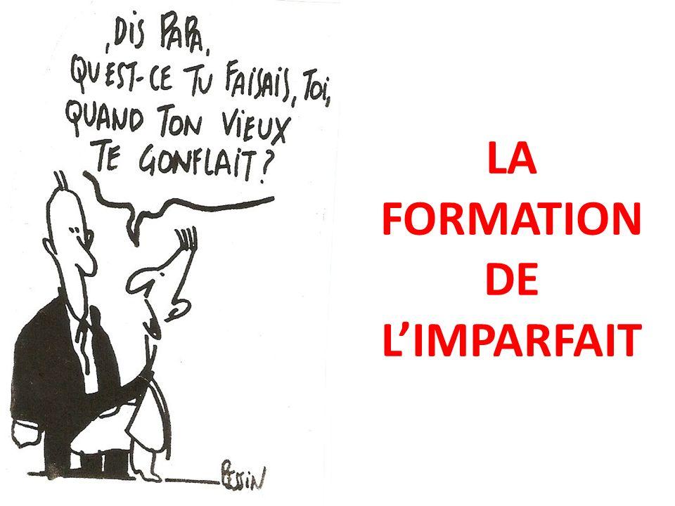 LA FORMATION DE LIMPARFAIT