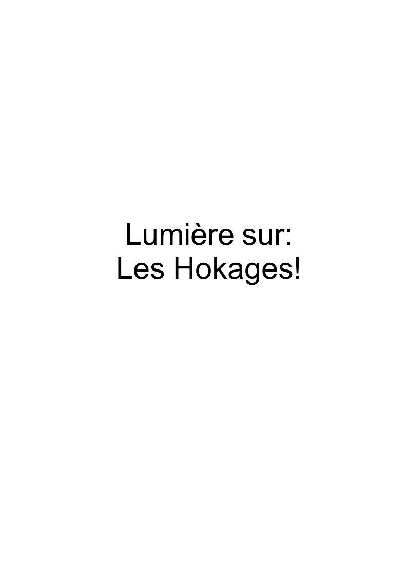 Lumière sur: Les Hokages!
