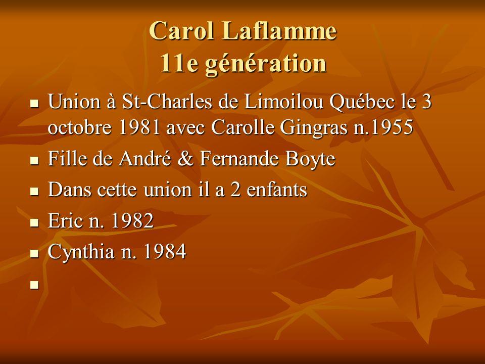 Carol Laflamme 11e génération Union à St-Charles de Limoilou Québec le 3 octobre 1981 avec Carolle Gingras n.1955 Union à St-Charles de Limoilou Québe