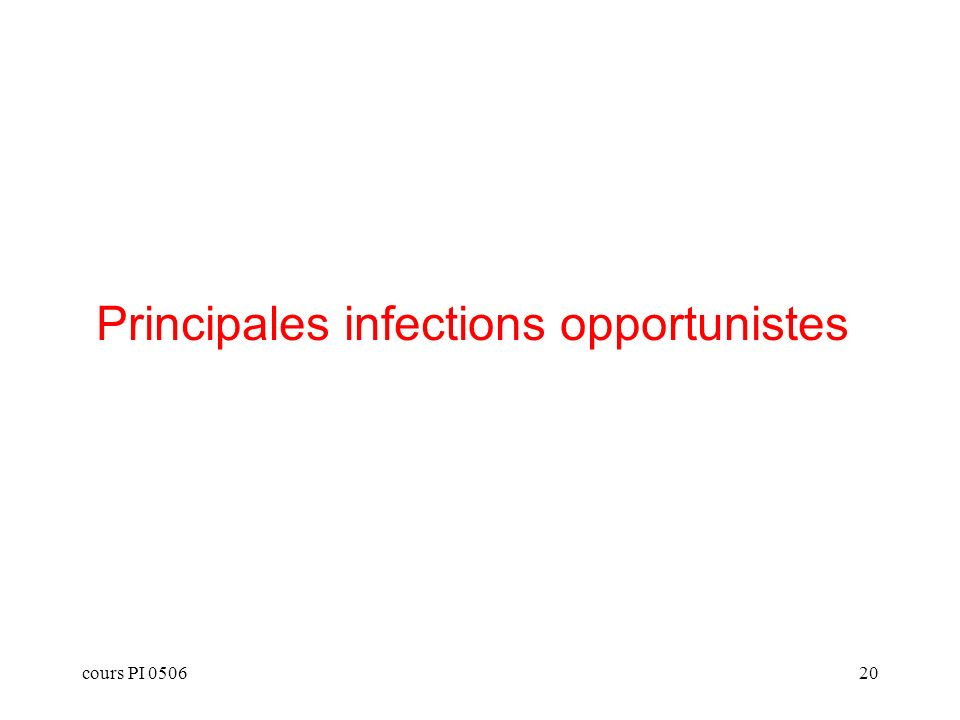 cours PI 050620 Principales infections opportunistes