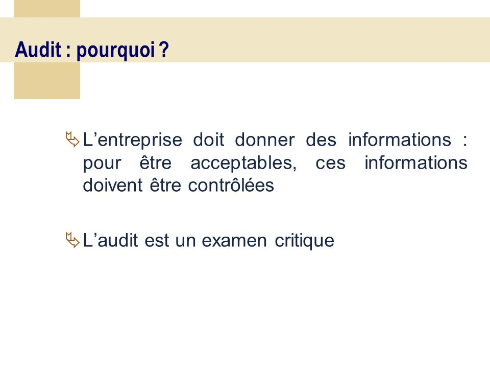 11 Audit : pourquoi .