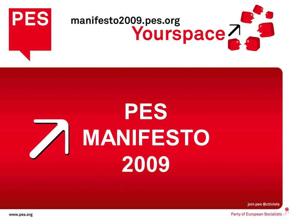 les citoyens dabord, Une nouvelle direction pour lEurope PES MANIFESTO 2009 PES MANIFESTO 2009
