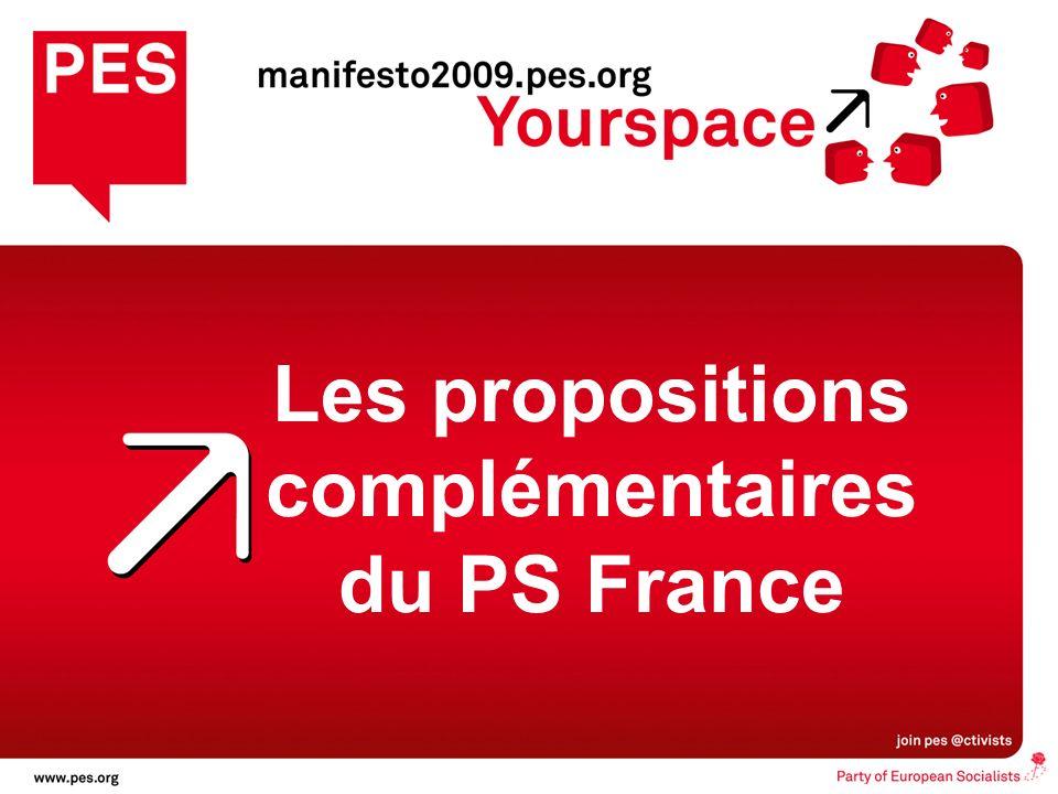 les citoyens dabord, Une nouvelle direction pour lEurope Les propositions complémentaires du PS France