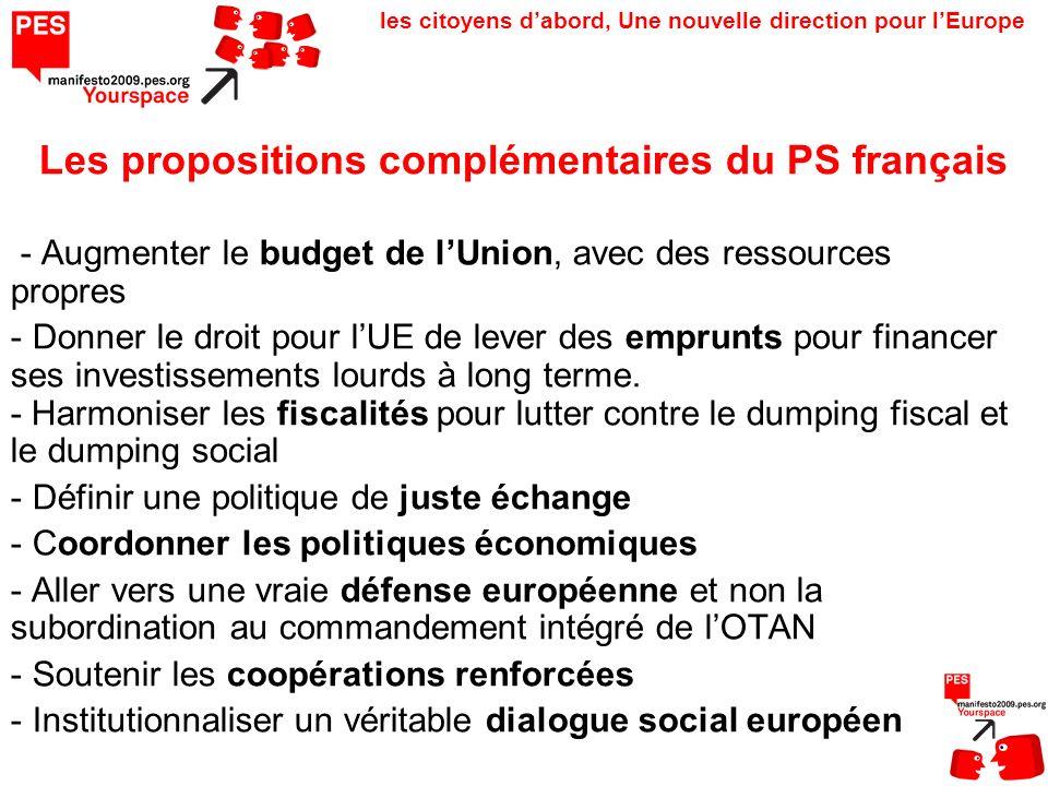 les citoyens dabord, Une nouvelle direction pour lEurope - Augmenter le budget de lUnion, avec des ressources propres - Donner le droit pour lUE de lever des emprunts pour financer ses investissements lourds à long terme.