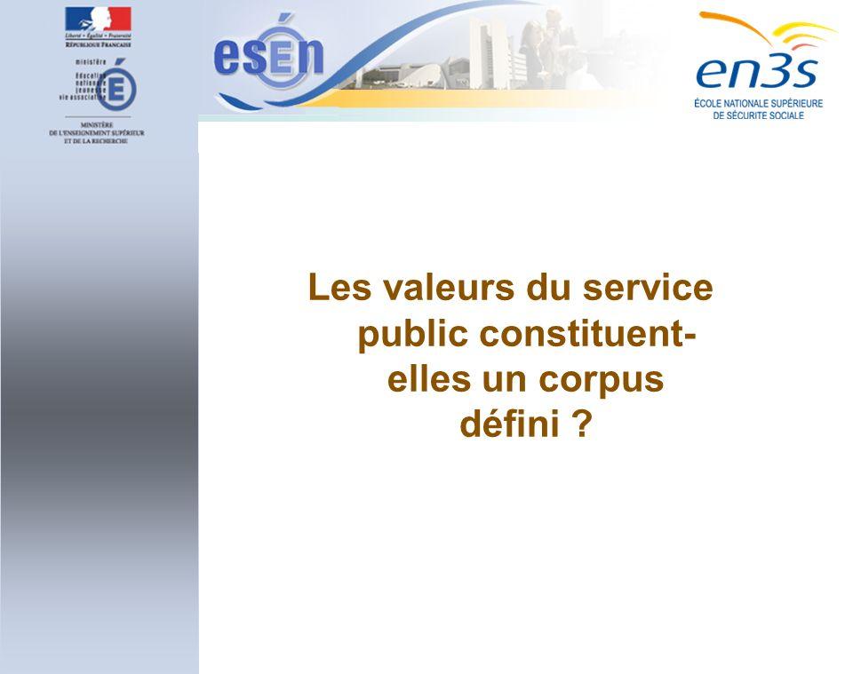 Les valeurs du service public constituent- elles un corpus défini