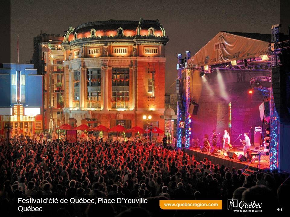 Festival dété de Québec, Place DYouville Québec 46