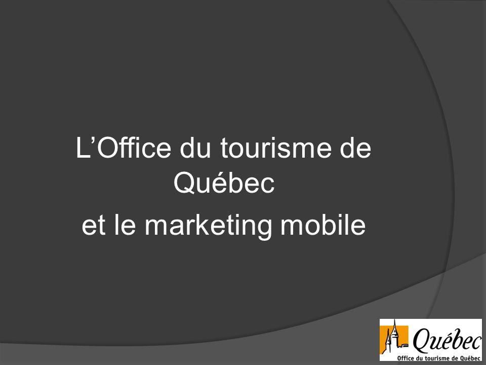 LOffice du tourisme de Québec et le marketing mobile