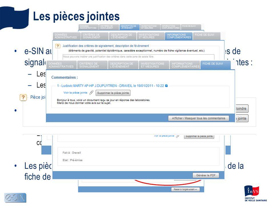 Les pièces jointes e-SIN autorise le dépôt de pièces jointes attachées aux fiches de signalement.