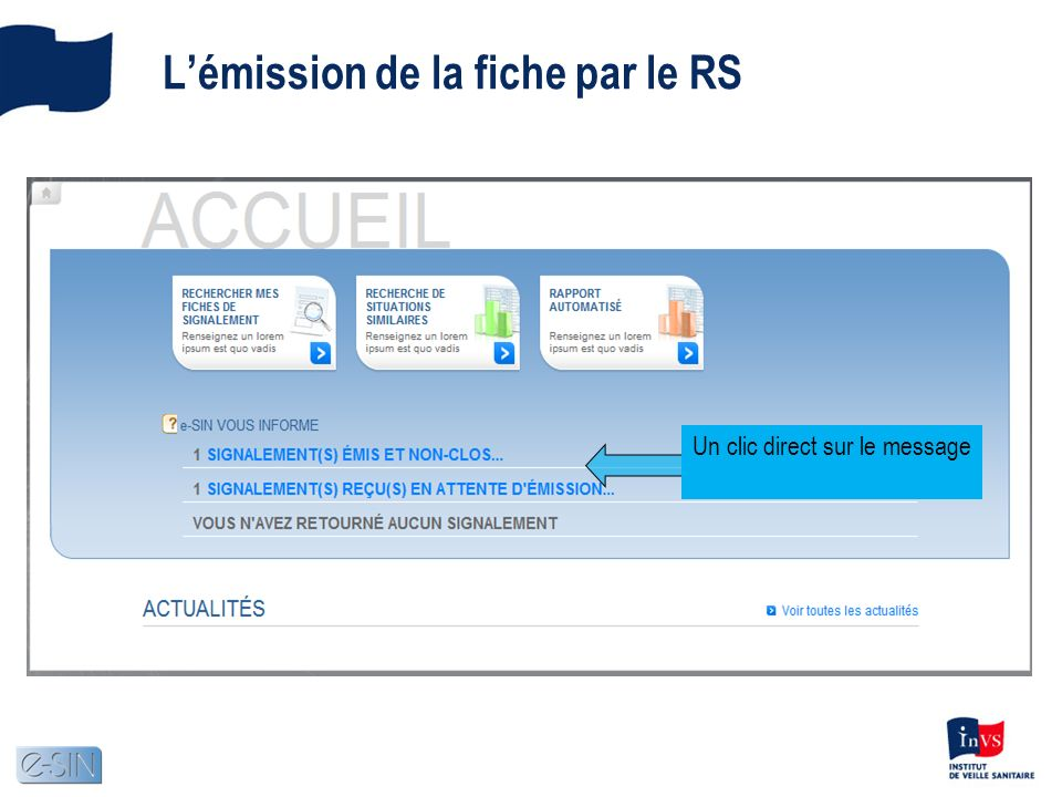 Lémission de la fiche par le RS Un clic direct sur le message