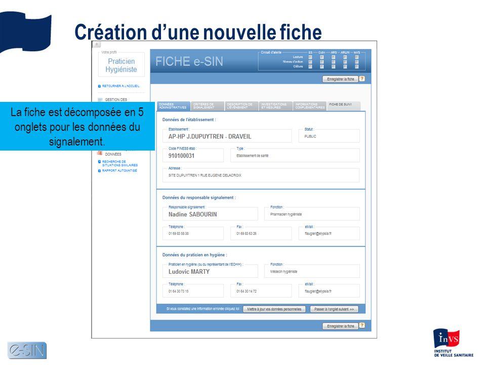 Création dune nouvelle fiche La fiche est décomposée en 5 onglets pour les données du signalement.