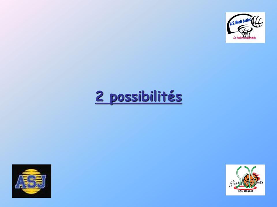 2 possibilités