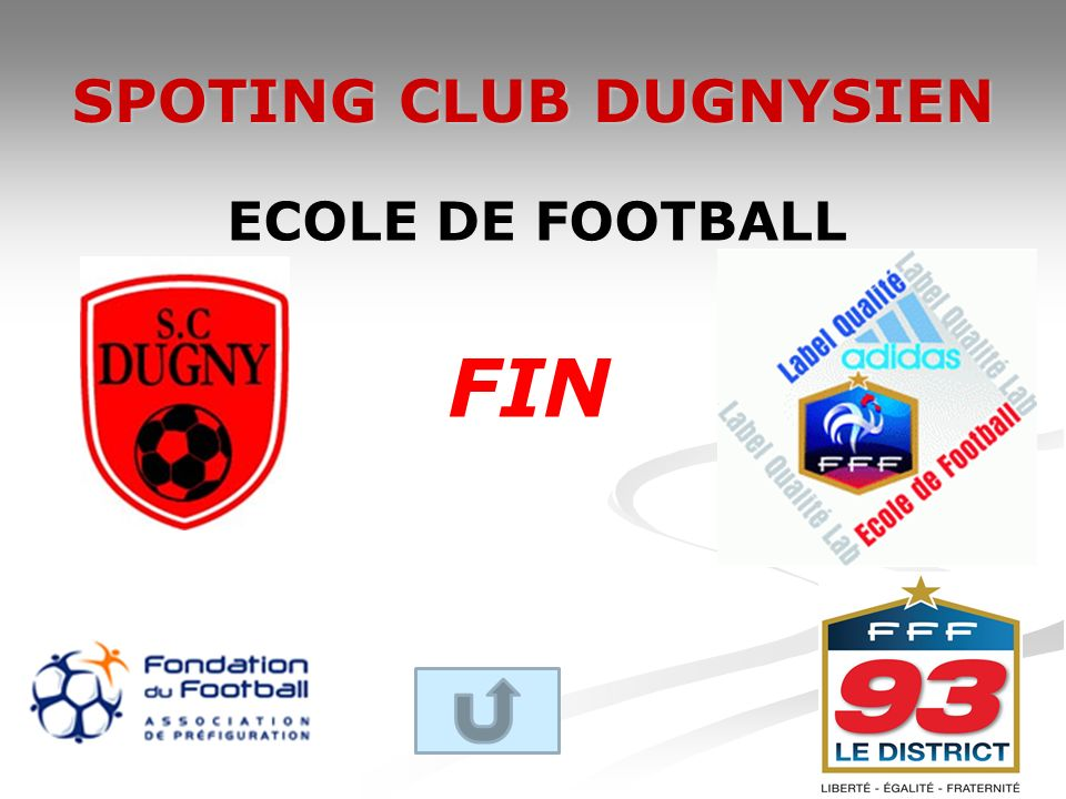 SPOTING CLUB DUGNYSIEN ECOLE DE FOOTBALL FIN
