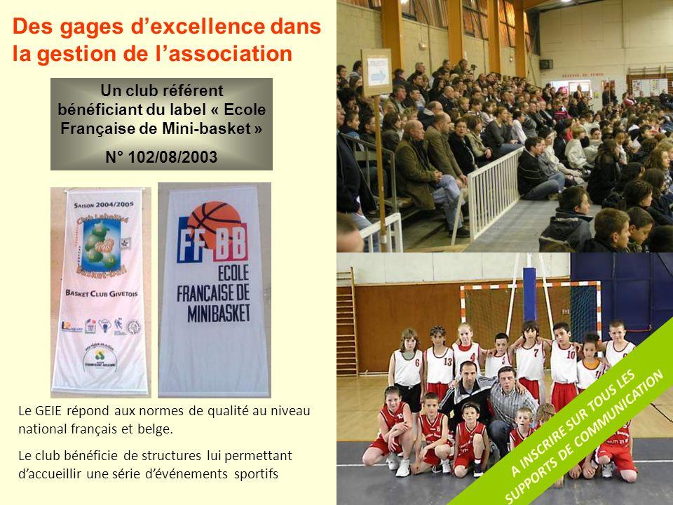 Des gages dexcellence dans la gestion de lassociation Le GEIE répond aux normes de qualité au niveau national français et belge.
