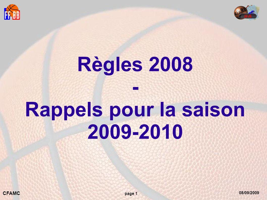 08/09/2009 CFAMC page 1 Règles 2008 - Rappels pour la saison 2009-2010