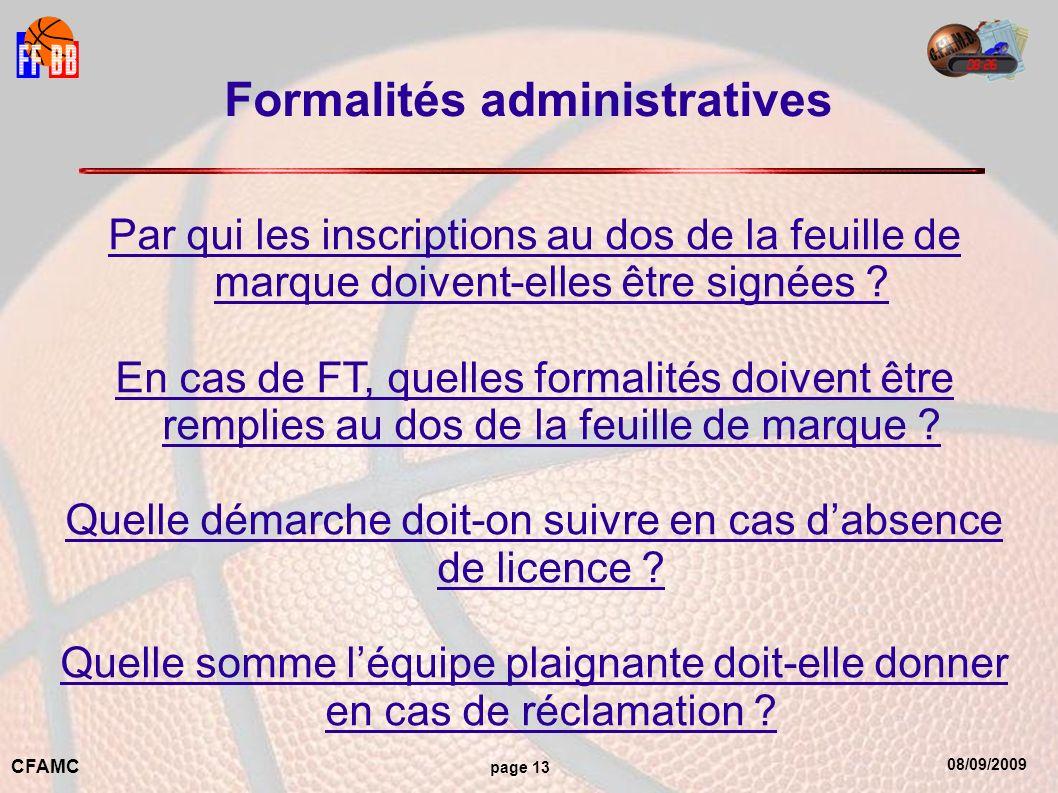08/09/2009 CFAMC page 13 Formalités administratives Par qui les inscriptions au dos de la feuille de marque doivent-elles être signées .