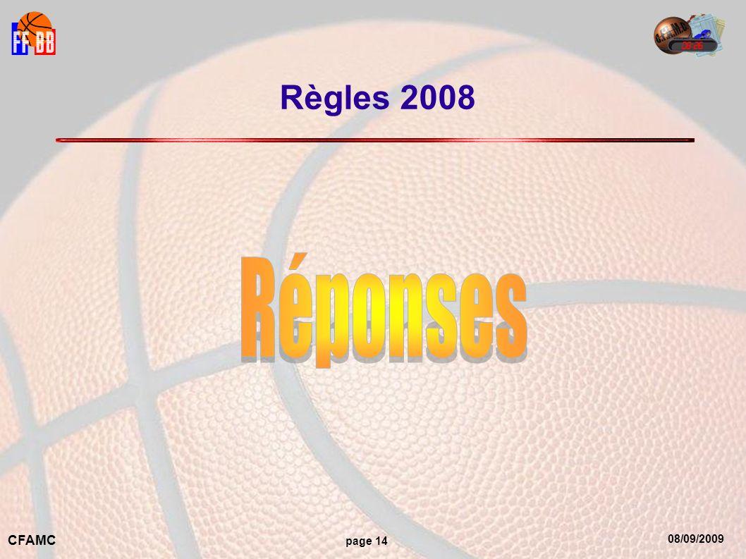 08/09/2009 CFAMC page 14 Règles 2008