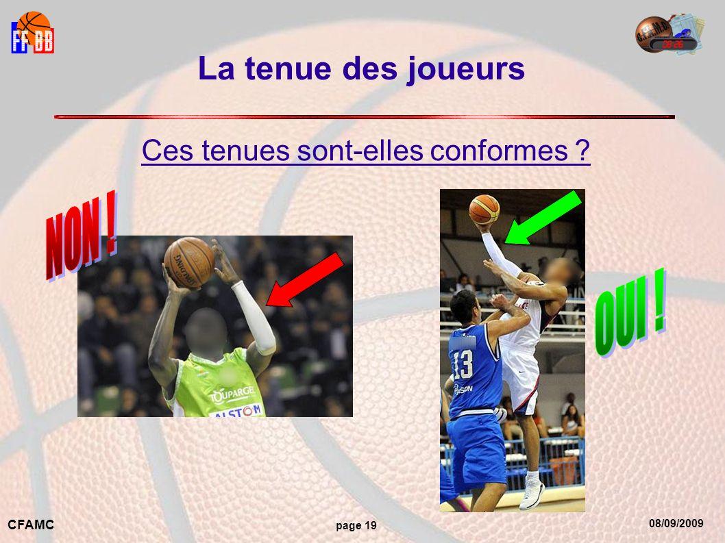 08/09/2009 CFAMC page 19 La tenue des joueurs Ces tenues sont-elles conformes ?