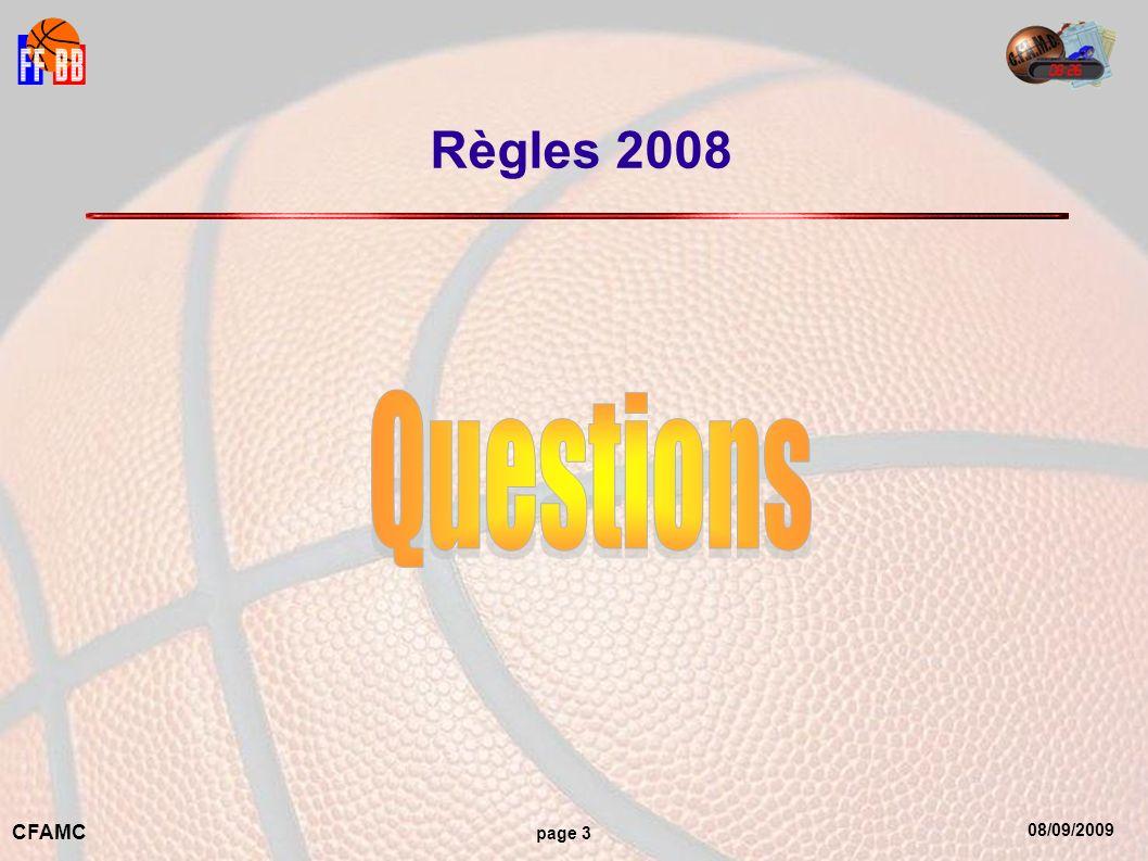 08/09/2009 CFAMC page 3 Règles 2008