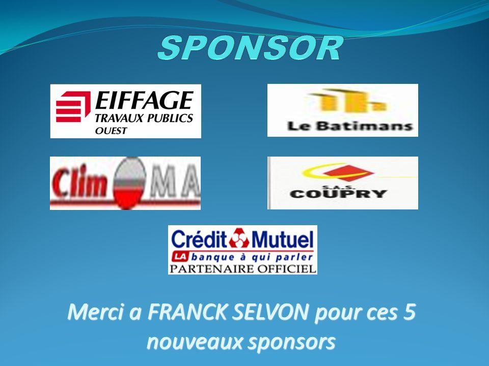 Merci a FRANCK SELVON pour ces 5 nouveaux sponsors