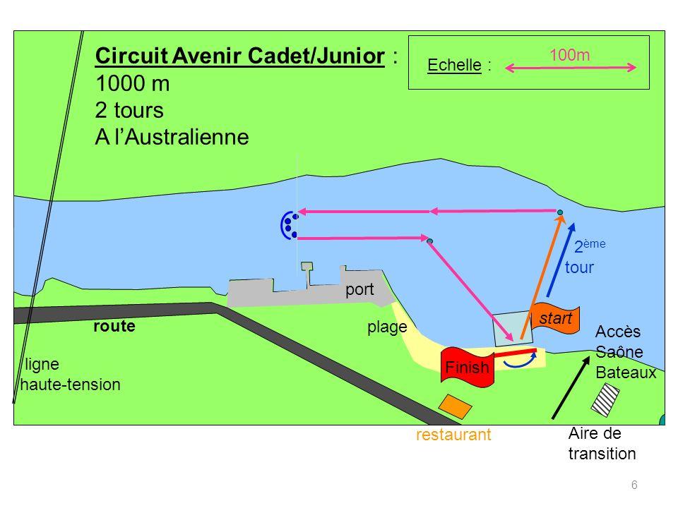 6 100m Accès Saône Bateaux restaurant Aire de transition route port plage ligne haute-tension Echelle : Finish Circuit Avenir Cadet/Junior : 1000 m 2 tours A lAustralienne start 2 ème tour