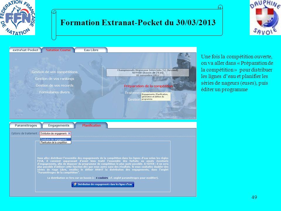 49 Formation Extranat-Pocket du 30/03/2013 Une fois la compétition ouverte, on va aller dans « Préparation de la compétition » pour distribuer les lig