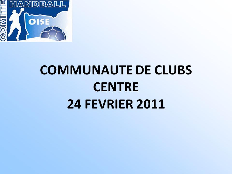 COMMUNAUTE DE CLUBS CENTRE 24 FEVRIER 2011